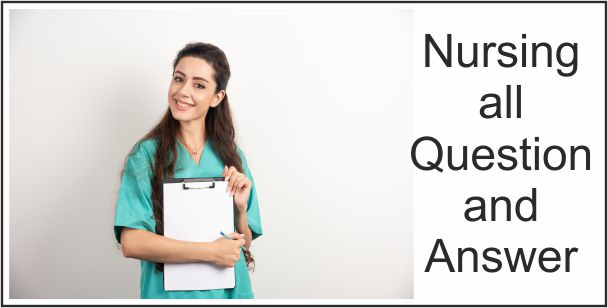 Nursing Final Exam Question with answer